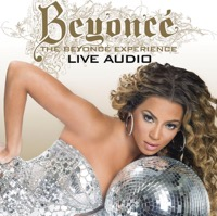Beyoncé - The Beyoncé Experience (Live) [Audio Version]
