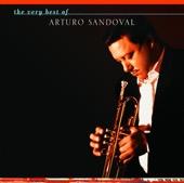 Arturo Sandoval - The Very Best of Arturo Sandoval  artwork