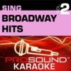 Sing Broadway Hits, Vol. 2 (Karaoke Performance Tracks)