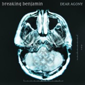 Breaking Benjamin - Dear Agony  artwork