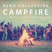 Rend Collective - Build Your Kingdom Here  artwork
