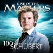 Various Artists - Schubert - 100 Supreme Classical Masterpieces: Rise of the Masters  artwork
