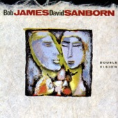 Bob James & David Sanborn - Double Vision  artwork