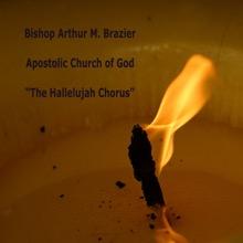 The Hallelujah Chorus, Bishop Arthur M. Brazier