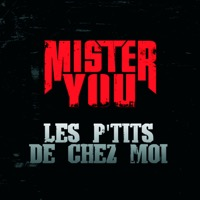 Mister You - Les p'tits de chez moi - Single