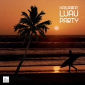 Best Hawaiian Luau - Hawaiian Luau Party Music - Luau Music for Hawaii Party, Tropical Party and Hawaiian Luaus  artwork