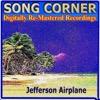 Song Corner: Jefferson Airplane (Remastered)