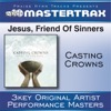 Jesus, Friend of Sinners (Performance Tracks) - EP