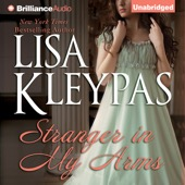 Lisa Kleypas - Stranger in My Arms (Unabridged)  artwork