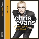 Chris Evans - It's Not What You Think artwork