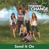 Send It On (feat. Demi Lovato, Jonas Brothers, Hannah Montana & Selena Gomez) - EP