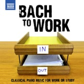 János Sebestyén, Jenő Jandó & Wolfgang Rübsam - Bach to Work - Classical Piano Music for Work or Study  artwork