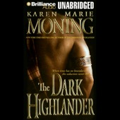 Karen Marie Moning - The Dark Highlander: The Highlander Series, Book 5 (Unabridged)  artwork