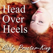 Cindy Procter-King - Head Over Heels (Unabridged)  artwork