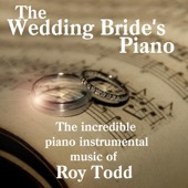 Roy Todd - The Wedding Bride's Piano  artwork