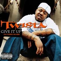 Pharrell Williams & Twista - Give It Up - Single