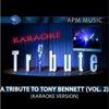 A Tribute to Tony Bennett (Vol. 2) [karaoke Version]