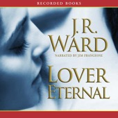 J. R. Ward - Lover Eternal, The Black Dagger Brotherhood, Book 2 (Unabridged)  artwork