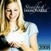 Steadfast & Immovable - Songs for Youth 2008