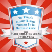 The John Phillips Sousa Orchestra - The World's Greatest Marches Performed By the Masters of March  artwork