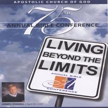 Follower of Christ (Apostolic Church of God Bible Conference 07), Apostolic Church of God & Dr. Joseph Stowell