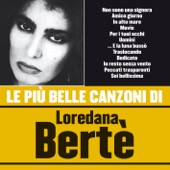 Loredana Bertè & Loredana Berte