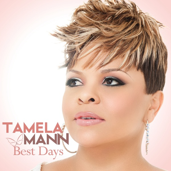Best Days Tamela Mann CD cover