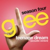 Teenage Dream (Glee Cast Version) [Acoustic Version]