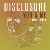 Disclosure - You & Me (feat. Eliza Doolittle)