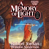 Brandon Sanderson & Robert Jordan - A Memory of Light: Wheel of Time, Book 14 (Unabridged)  artwork
