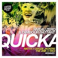 Tambour Battant & Niveau Zero - Quicka (feat. The Unik) - EP