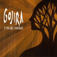 Gojira - L'enfant sauvage - Single