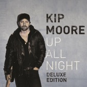 Kip Moore - Up All Night (Deluxe Edition)  artwork