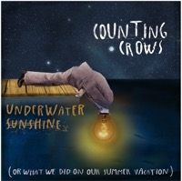 Counting Crows - Underwater Sunshine (Or What We Did On Our Summer Vacation) [Deluxe Edition]