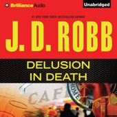 J. D. Robb - Delusion In Death: In Death, Book 35 (Unabridged)  artwork