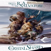 R.A. Salvatore - The Crystal Shard: Legend of Drizzt: Icewind Dale Trilogy, Book 1 (Unabridged)  artwork