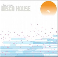 J Soul Lounge DISCO HOUSE