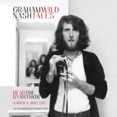 Graham Nash - Wild Tales: A Rock & Roll Life (Unabridged)  artwork