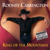 Cover to Rodney Carrington's King of the Mountains