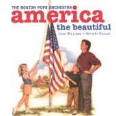 John Williams, Arthur Fiedler & Boston Pops Orchestra - America, the Beautiful  artwork