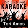 Sing Like Tori Amos (Karaoke Version)