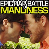 Epic Rap Battle of Manliness - Rhett and Link