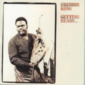Freddie King - Getting Ready...  artwork