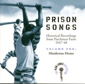 Alan Lomax & Various Artists - The Alan Lomax Collection: Prison Songs, Vol. 1 - Murderous Home  artwork