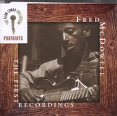 Alan Lomax & Mississippi Fred McDowell - The Alan Lomax Collection: Portraits - The First Recordings  artwork