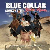 Cover to Blue Collar Comedy Tour Rides Again's Blue Collar Comedy Tour Rides Again
