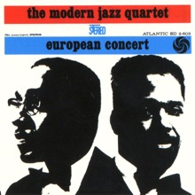 European Concert (Live), The Modern Jazz Quartet