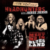 Kentucky Headhunters & Johnnie Johnson - Meet Me in Bluesland  artwork