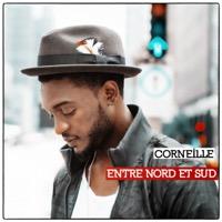 Corneille - Entre nord et sud (Bonus Track Version)