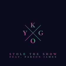 Stole the Show (feat. Parson James) by Kygo
